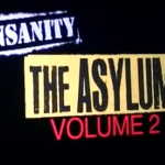 Insanity Asylum Volume 2 Pre-Launch
