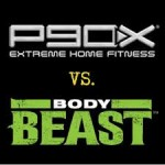 Body Beast vs P90X – Which is Better?