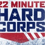 Order 22 Minute Hard Corps